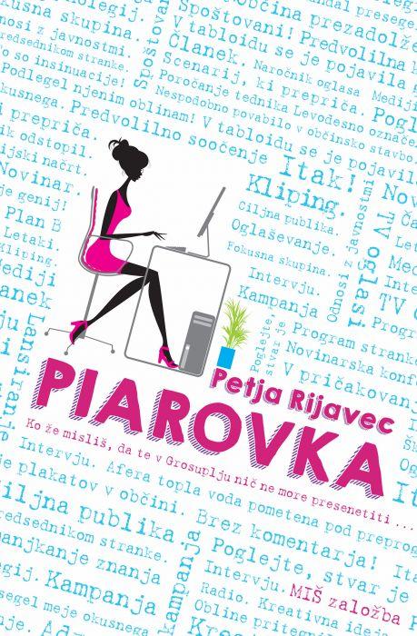 Petja Rijavec: Piarovka