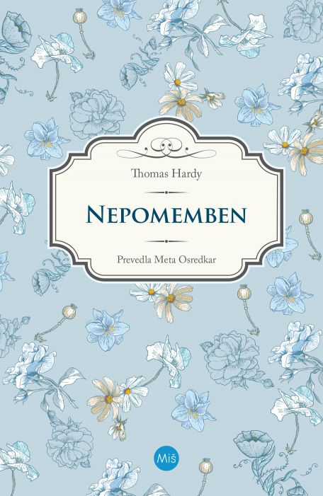 Thomas Hardy: Nepomemben