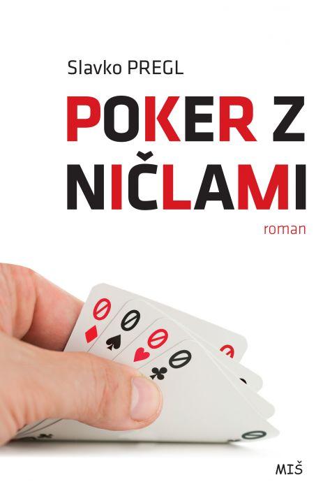 Slavko Pregl: Poker z ničlami