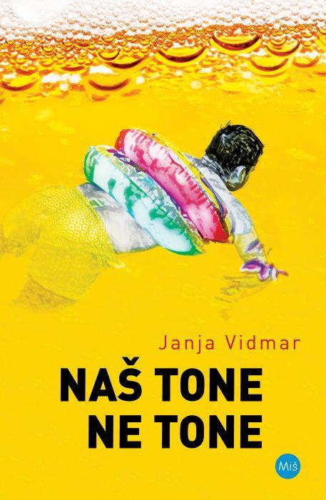 Janja Vidmar: Naš Tone ne Tone