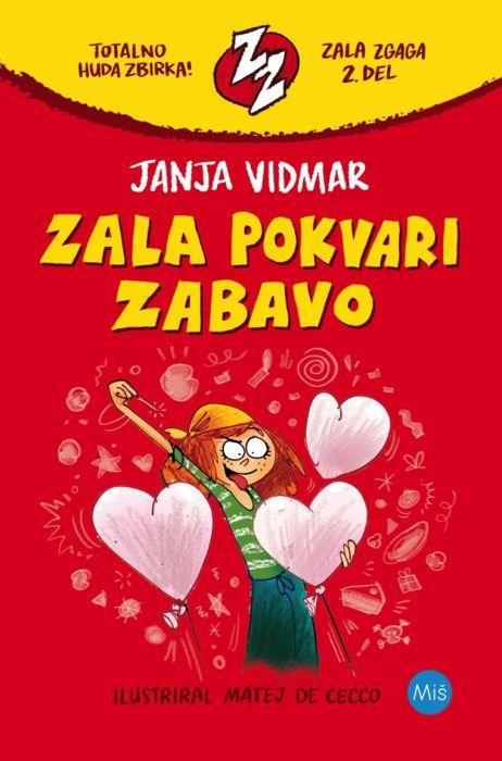 Janja Vidmar: Zala pokvari zabavo