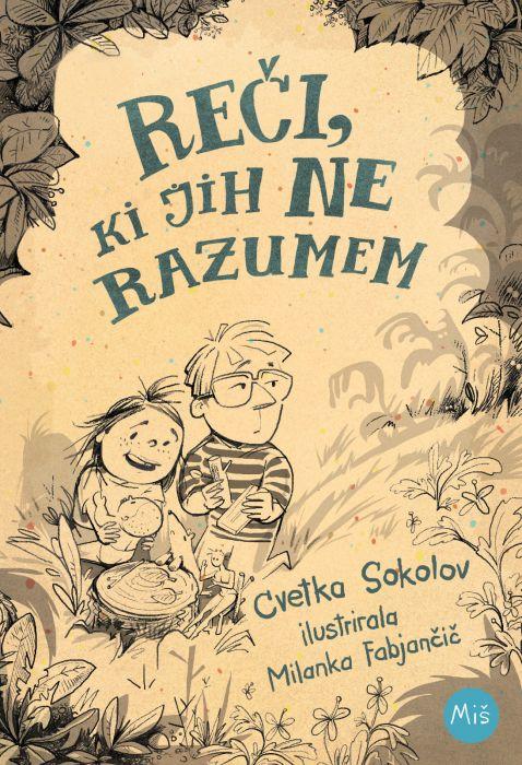 Cvetka Sokolov: Reči, ki jih ne razumem
