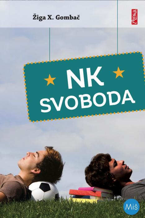Žiga X. Gombač: NK Svoboda
