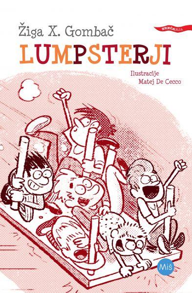 Žiga X Gombač: Lumpsterji