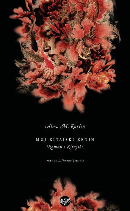 Alma Karlin: Moj kitajski ženin