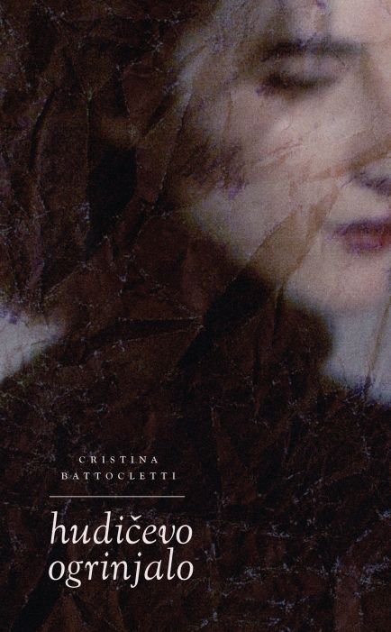 Cristina Battocletti: Hudičevo ogrinjalo