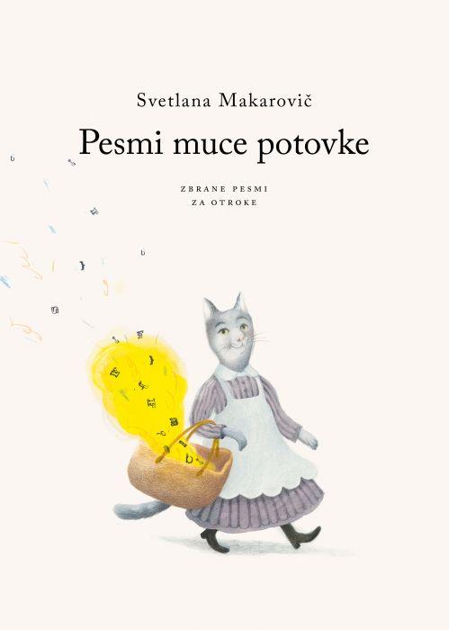 Svetlana Makarovič: Pesmi muce potovke