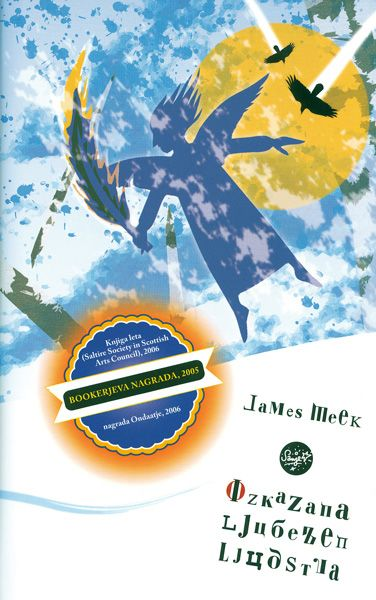 James Meek: Izkazana ljubezen ljudstva