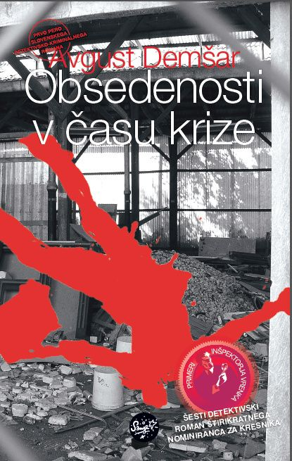 Avgust Demšar: Obsedenosti v času krize