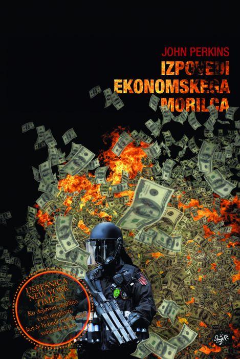 John Perkins: Izpovedi ekonomskega morilca