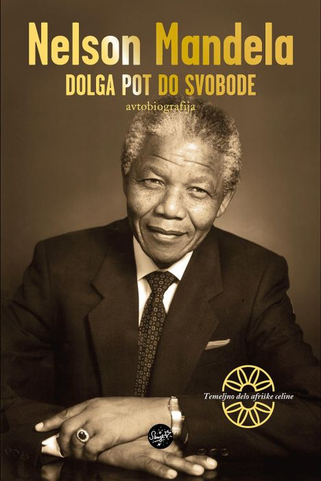 Nelson Mandela: Dolga pot do svobode