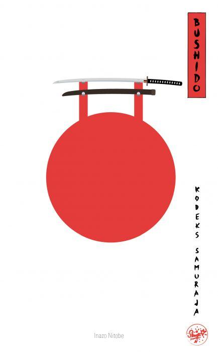 Inazo Nitobe: Bushido: kodeks samuraja
