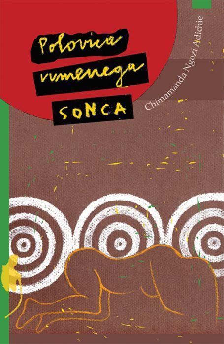 Chimamanda Ngozi Adichie: Polovica rumenega sonca