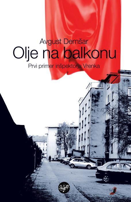 Avgust Demšar: Olje na balkonu