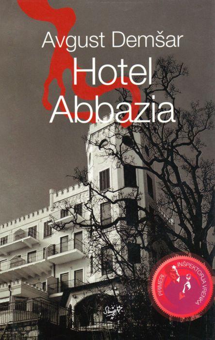 Avgust Demšar: Hotel Abbazia