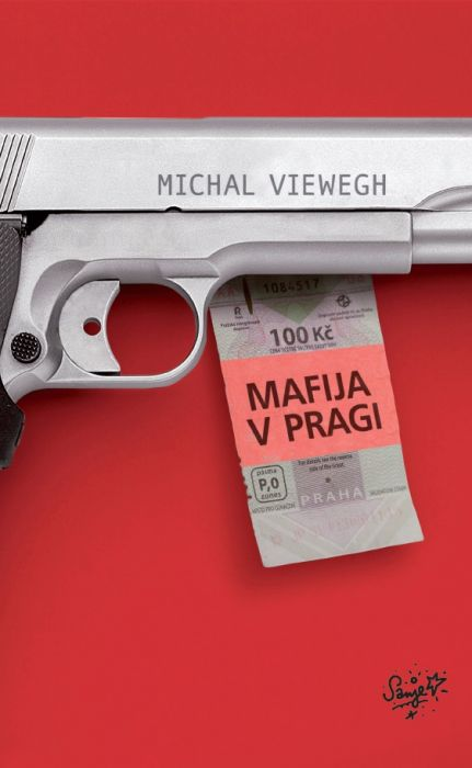 Michal Viewegh: Mafija v Pragi