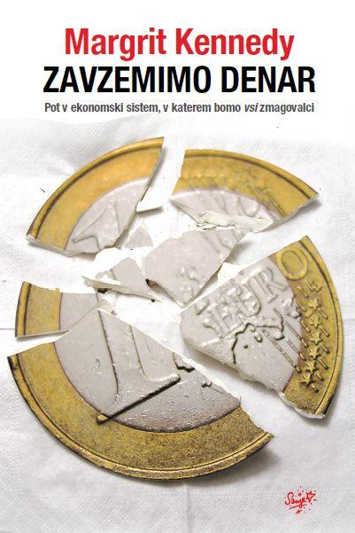 Margrit Kennedy: Zavzemimo denar