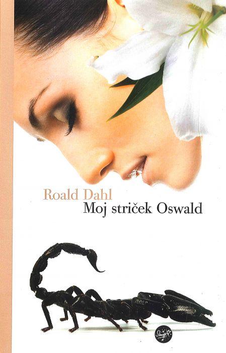 Roald Dahl: Moj striček Oswald