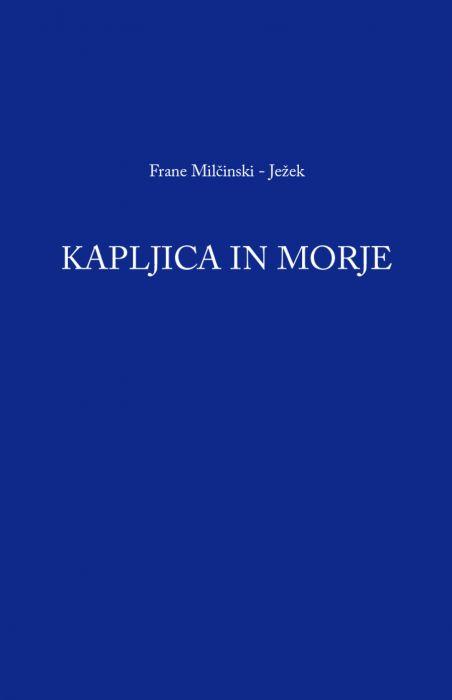 Frane Milčinski - Ježek: Kapljica in morje