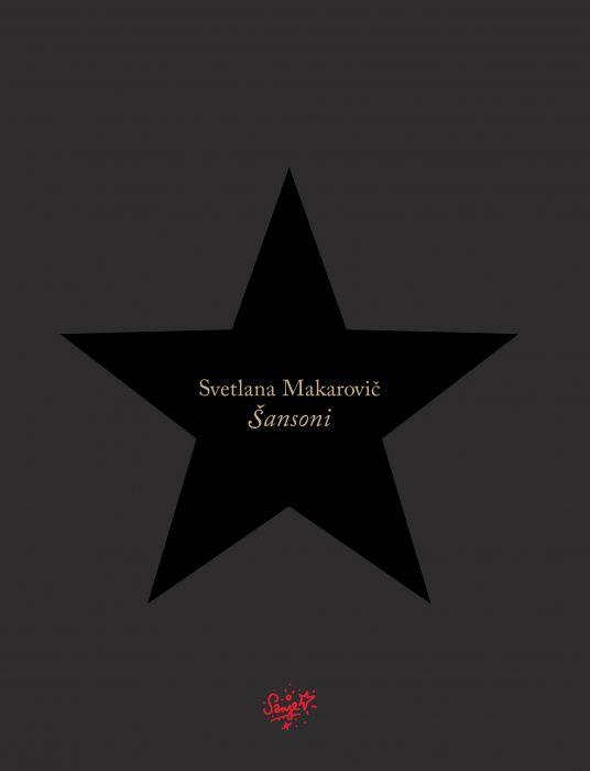 Svetlana Makarovič: Šansoni