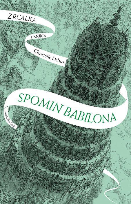 Christelle Dabos: Spomin Babilona