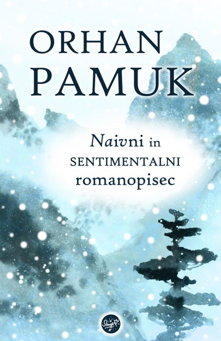 Orhan Pamuk: Naivni in sentimentalni romanopisec