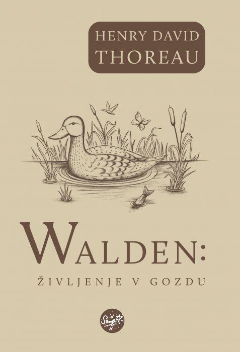 Henry David Thoreau: Walden: Življenje v gozdu