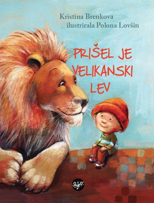 Kristina Brenkova: Prišel je velikanski lev