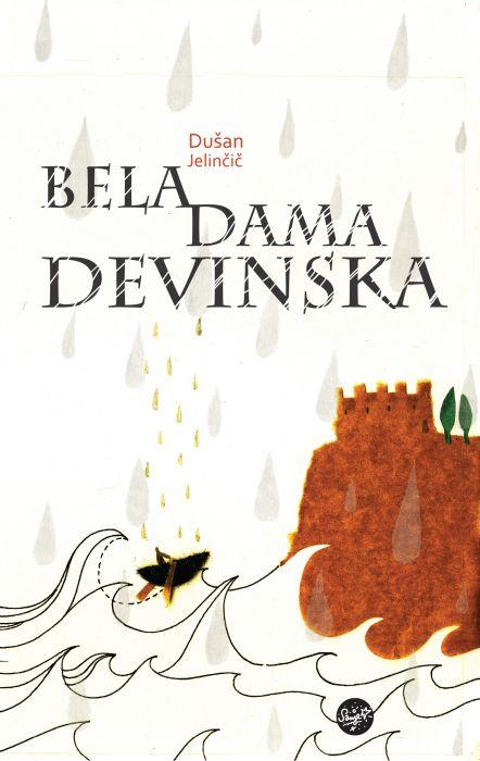 Dušan Jelinčič: Bela dama Devinska