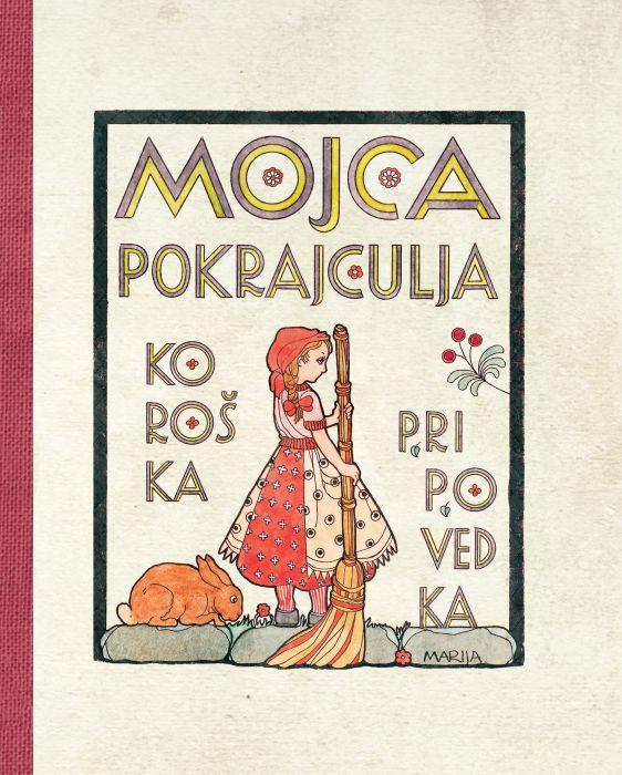 Marija Vogelnik: Mojca Pokrajculja
