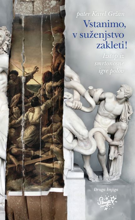 Karel Gržan: Vstanimo, v suženjstvo zakleti!