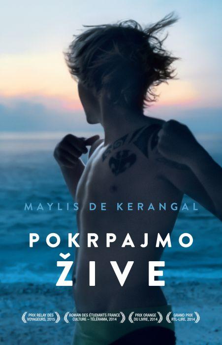Maylis de Kerangal: Pokrpajmo žive