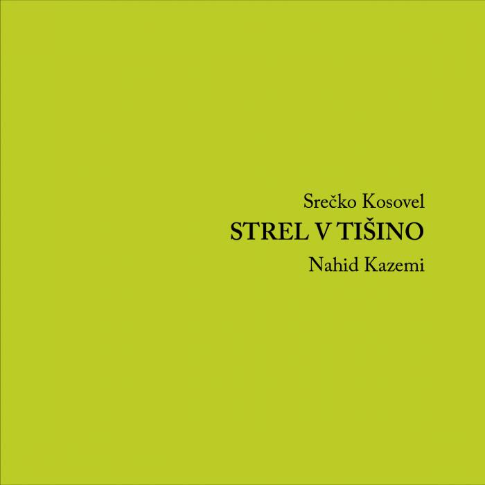 Srečko Kosovel: Strel v tišino