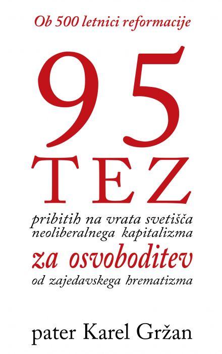 pater Karel Gržan: 95 TEZ