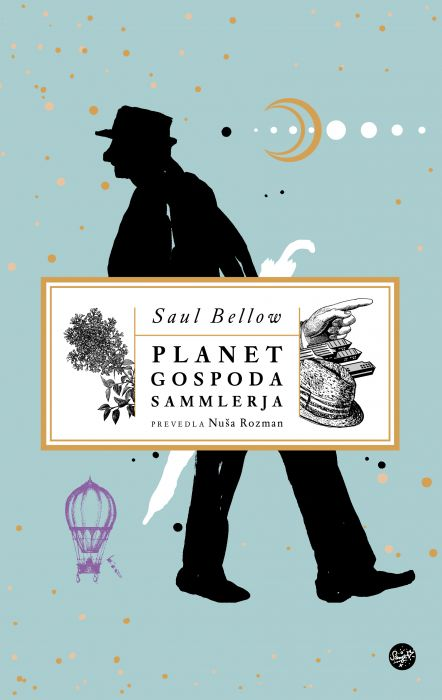 Saul Bellow: Planet gospoda Sammlerja