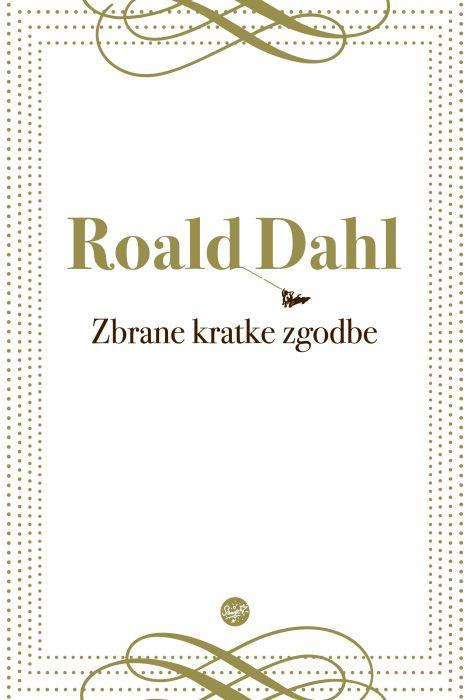 Roald Dahl: Zbrane kratke zgodbe