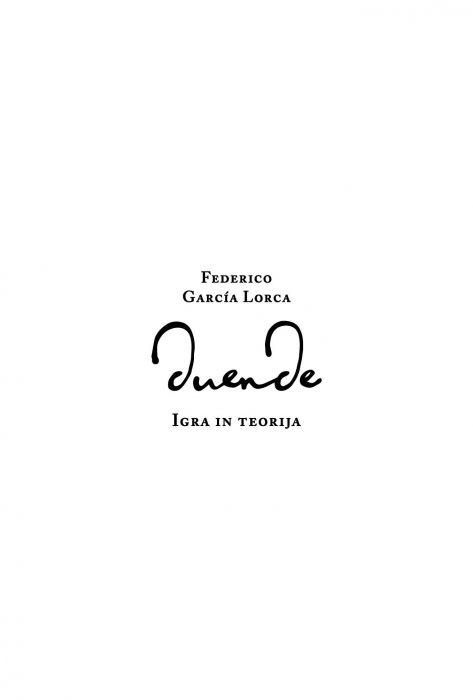 Federico García Lorca: Duende: igra in teorija