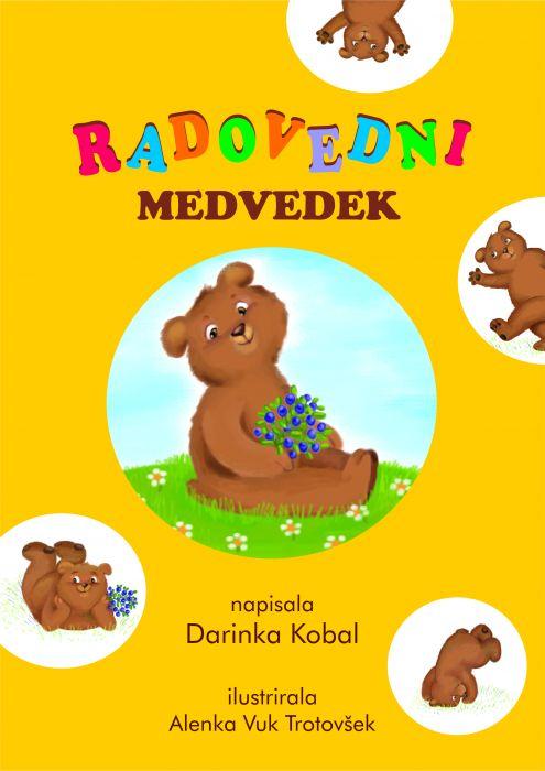 Darinka Kobal: Radovedni medvedek
