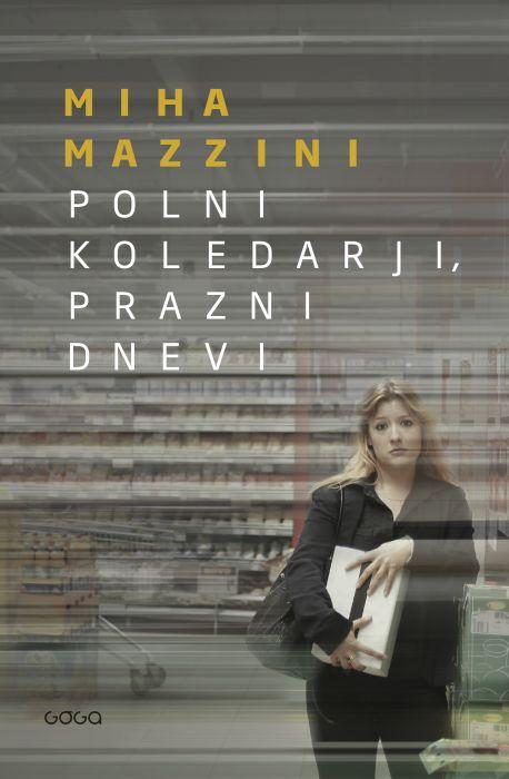 Miha Mazzini: Polni koledarji, prazni dnevi
