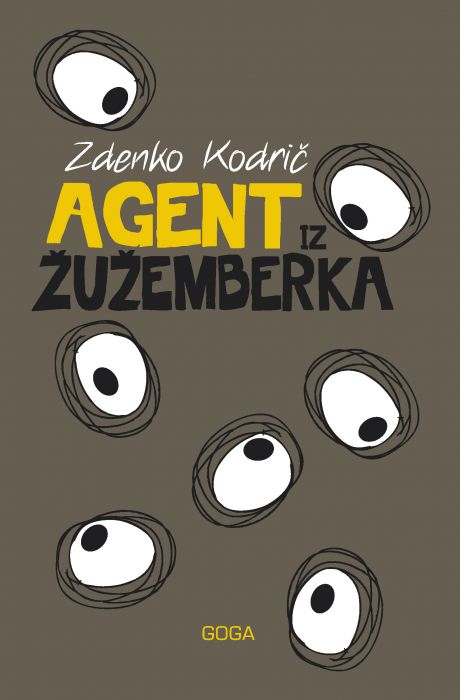 Zdenko Kodrič: Agent iz Žužemberka