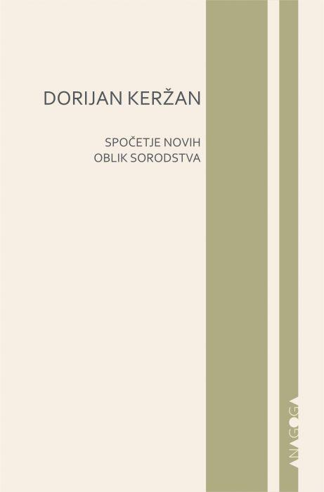 Dorijan Keržan: Spočetje novih oblik sorodstva