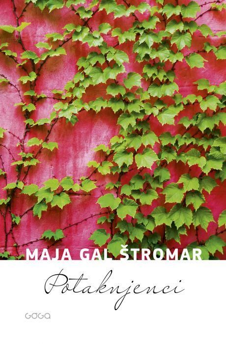 Maja Gal Štromar: Potaknjenci