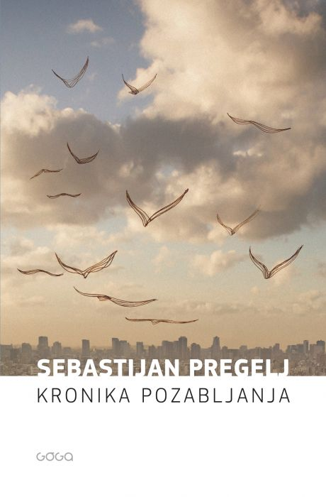 Sebastijan Pregelj: Kronika pozabljanja
