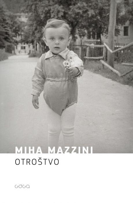 Miha Mazzini: Otroštvo