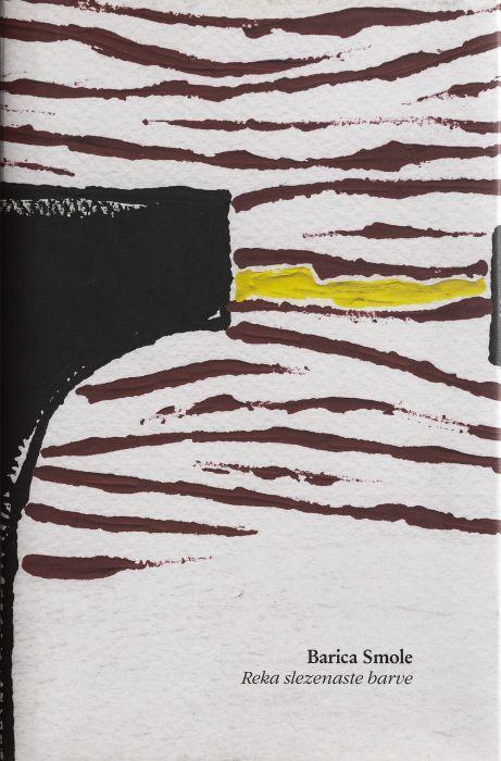 Barica Smole: Reka slezenaste barve