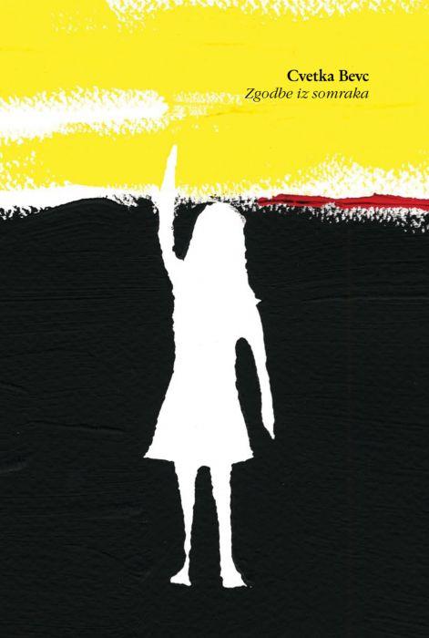 Cvetka Bevc: Zgodbe iz somraka