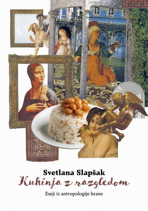 Svetlana Slapšak: Kuhinja z razgledom