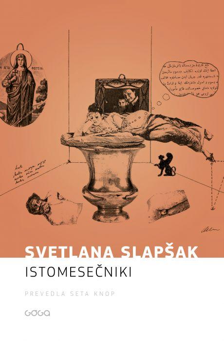 Svetlana Slapšak: Istomesečniki