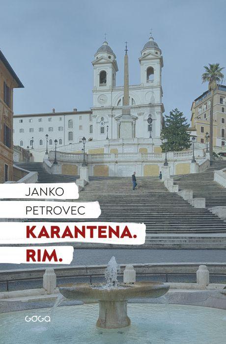 Janko Petrovec: Karantena. Rim.