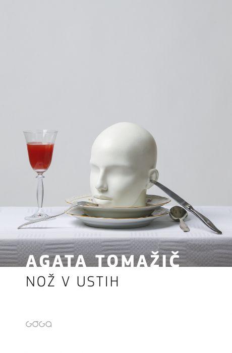 Agata Tomažič: Nož v ustih